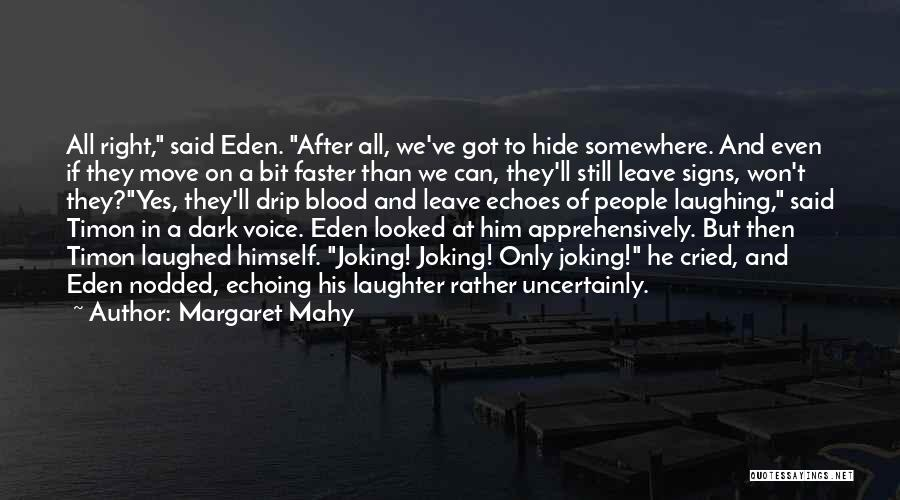 Margaret Mahy Quotes 1992803