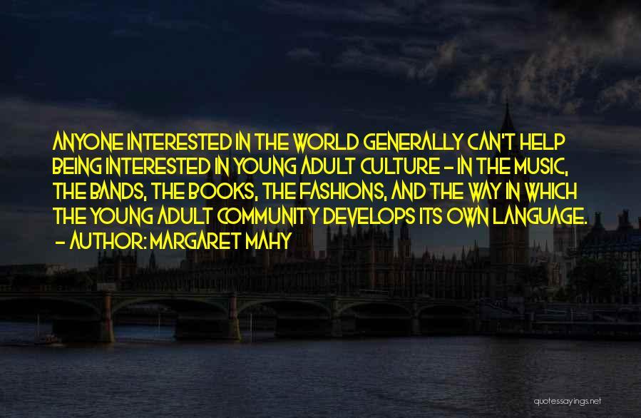 Margaret Mahy Quotes 2013550