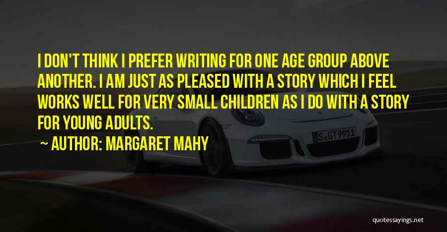 Margaret Mahy Quotes 215448