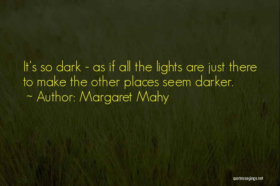 Margaret Mahy Quotes 278310