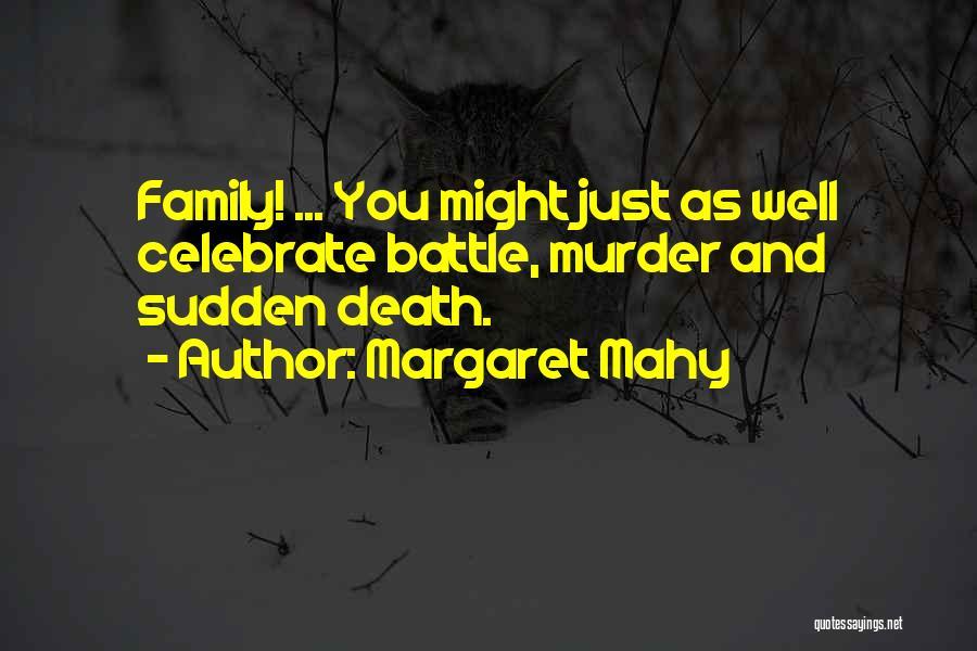 Margaret Mahy Quotes 637296