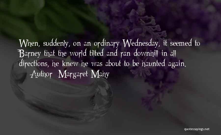 Margaret Mahy Quotes 784159