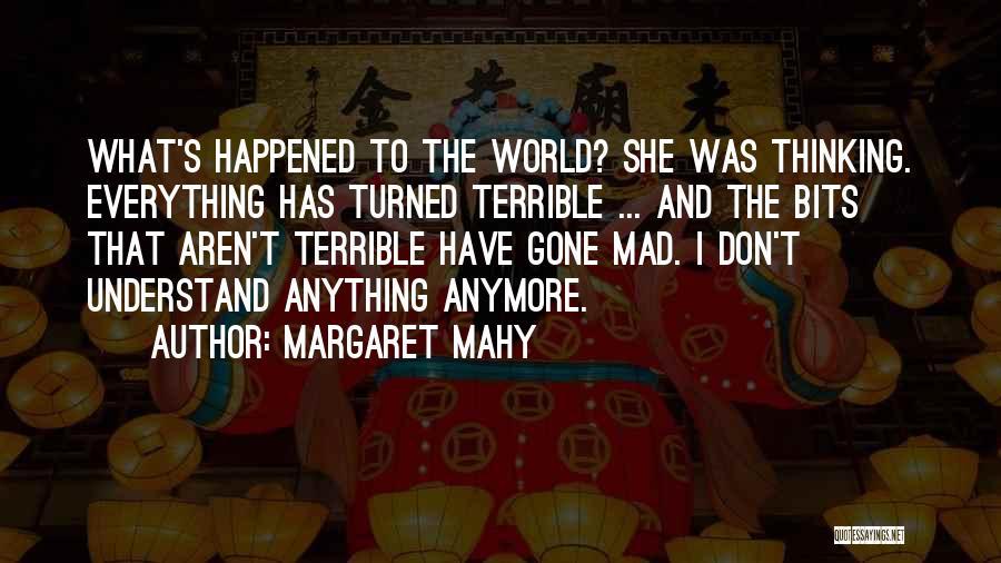 Margaret Mahy Quotes 852481
