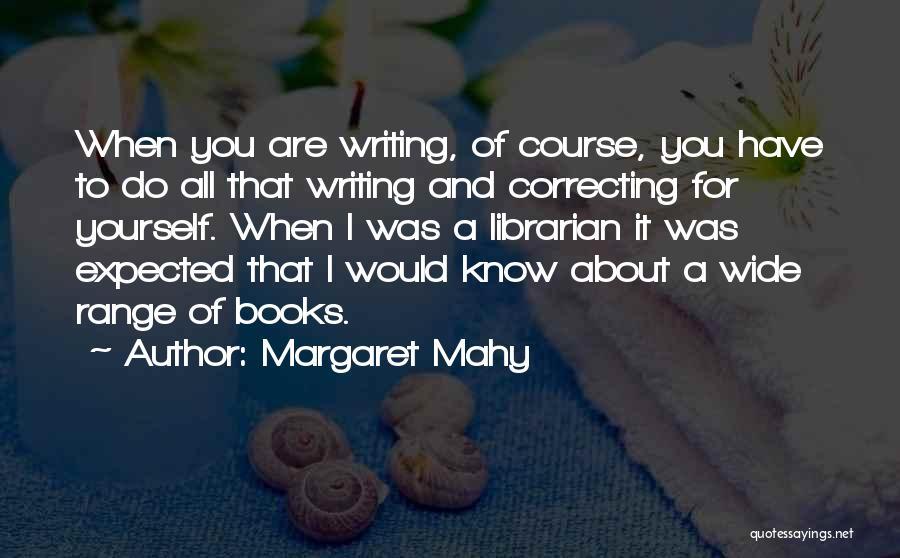 Margaret Mahy Quotes 899517