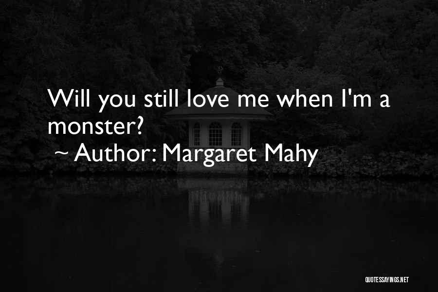 Margaret Mahy Quotes 920241
