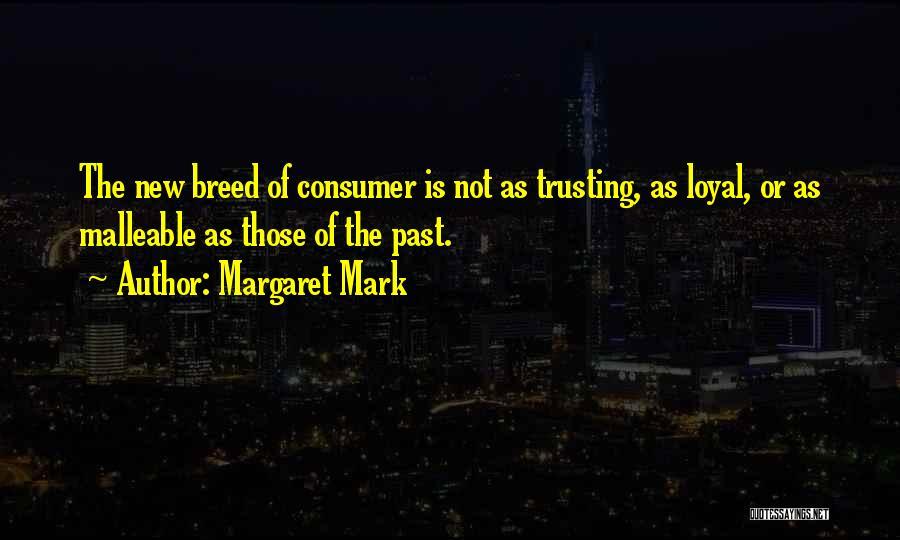Margaret Mark Quotes 1009846