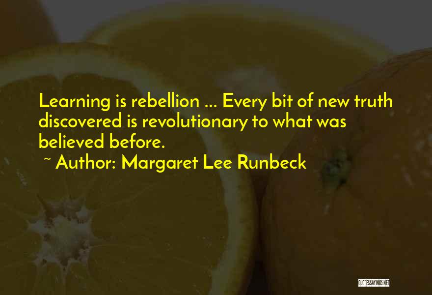 Margaret Runbeck Quotes By Margaret Lee Runbeck
