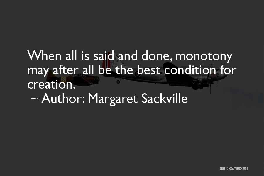 Margaret Sackville Quotes 1233504