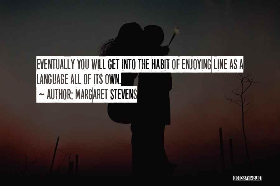 Margaret Stevens Quotes 1814806