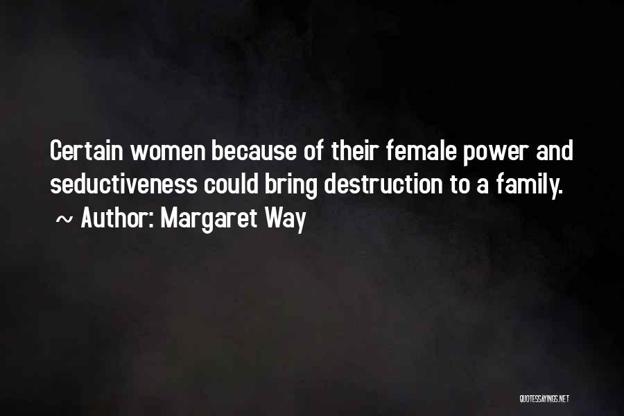 Margaret Way Quotes 1073308
