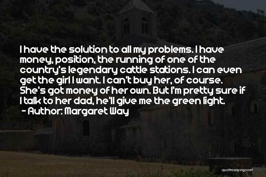 Margaret Way Quotes 1195994