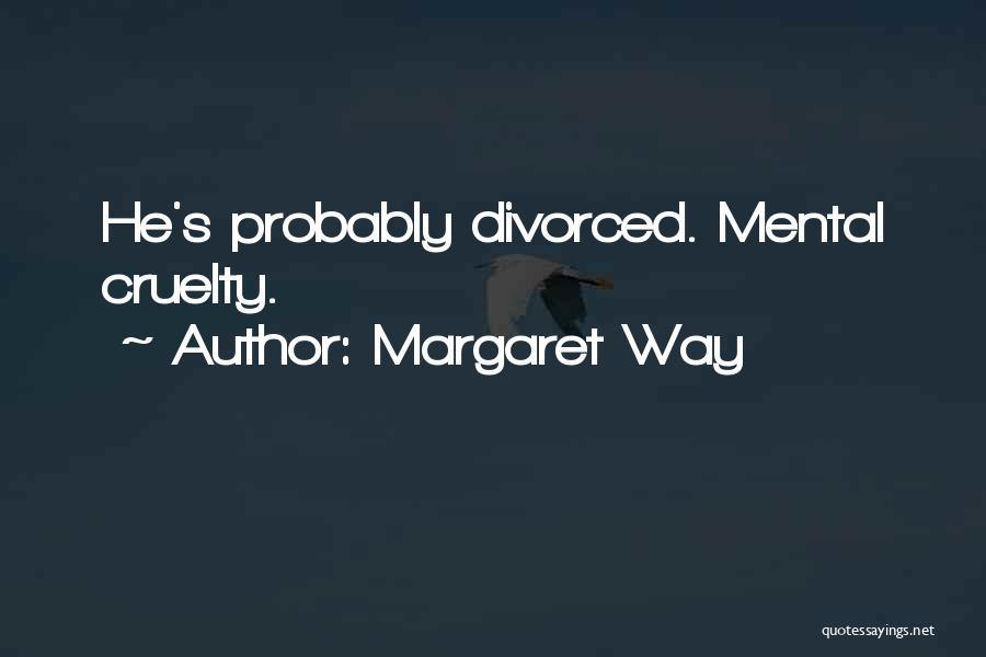 Margaret Way Quotes 2139130