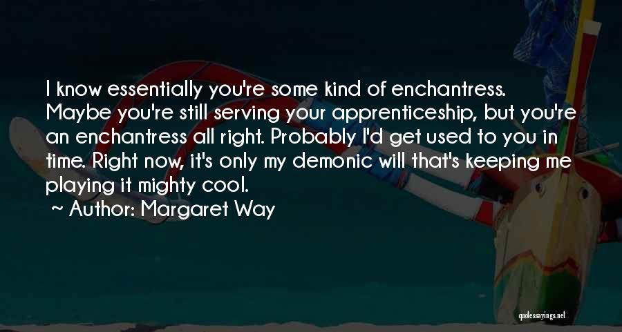 Margaret Way Quotes 2161436
