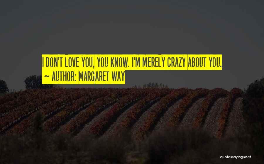Margaret Way Quotes 2248241