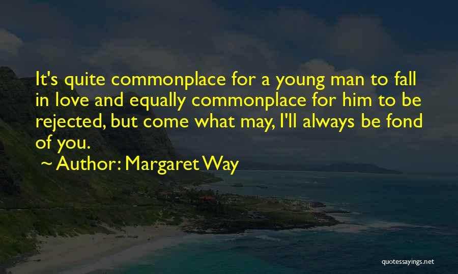Margaret Way Quotes 234383