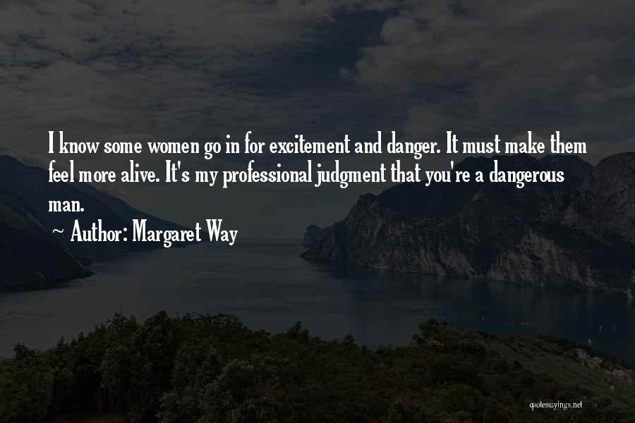 Margaret Way Quotes 333774