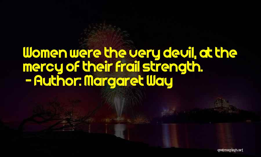 Margaret Way Quotes 525301