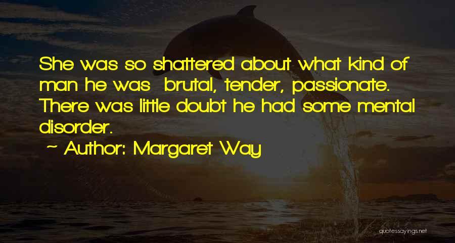 Margaret Way Quotes 630811