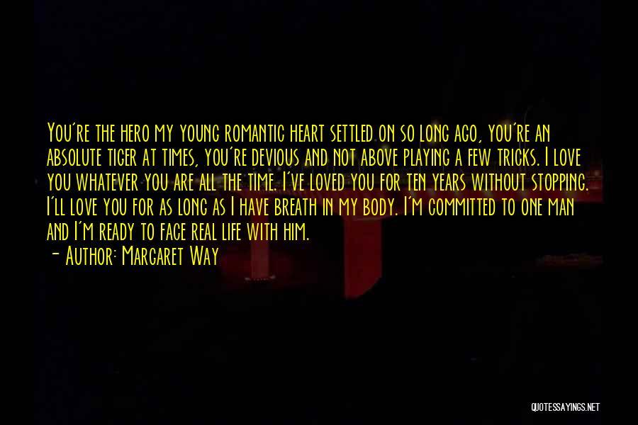 Margaret Way Quotes 671417