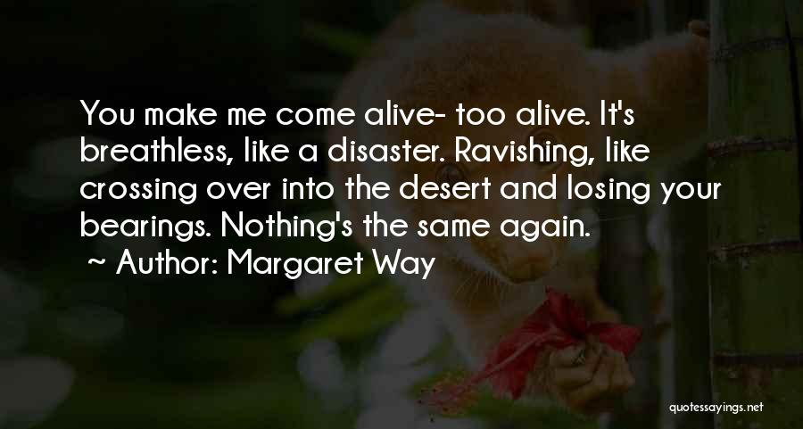 Margaret Way Quotes 708828