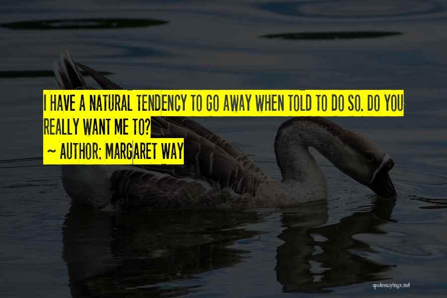 Margaret Way Quotes 959113