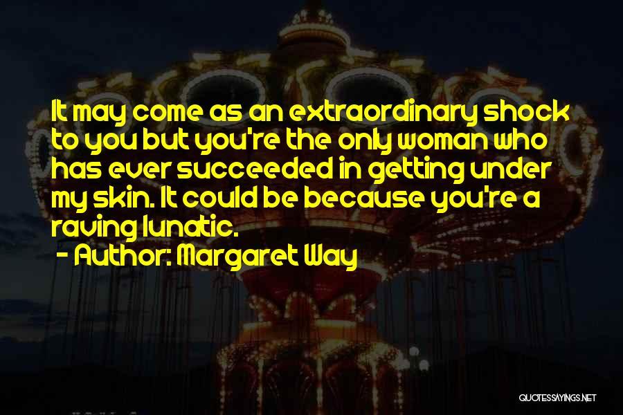 Margaret Way Quotes 973387