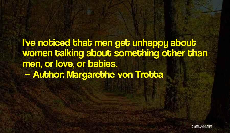 Margarethe Von Trotta Quotes 1513217