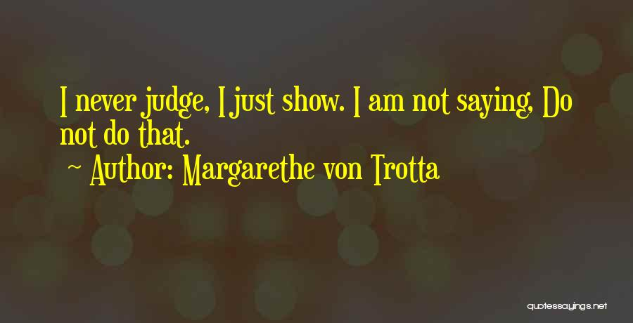 Margarethe Von Trotta Quotes 1643855
