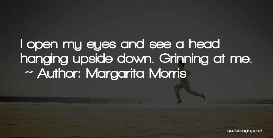 Margarita Morris Quotes 1533632