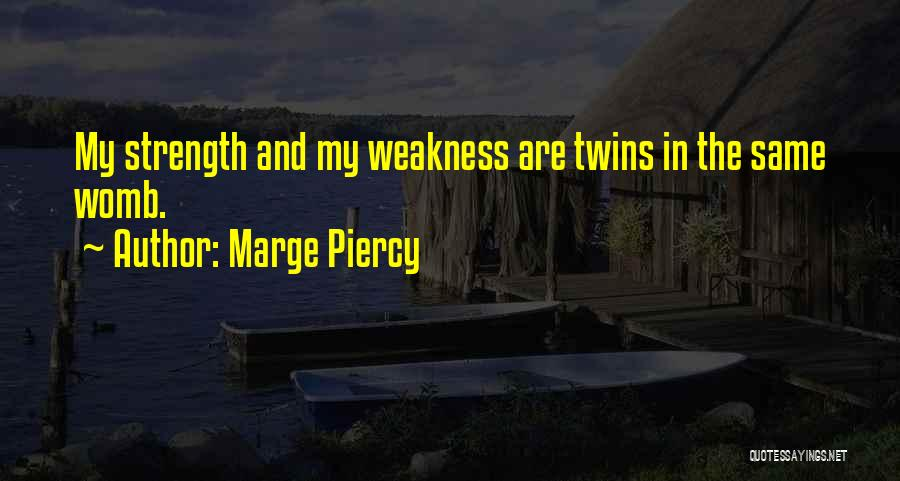 Marge Piercy Quotes 1062990