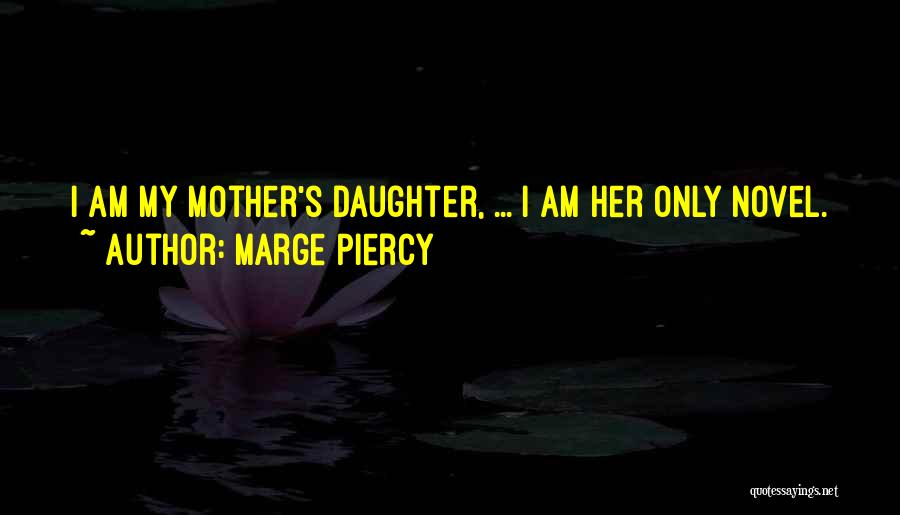Marge Piercy Quotes 1189496