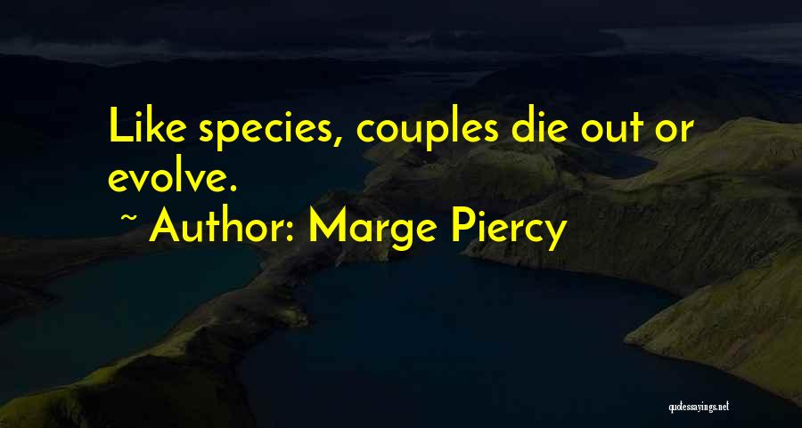 Marge Piercy Quotes 1252784