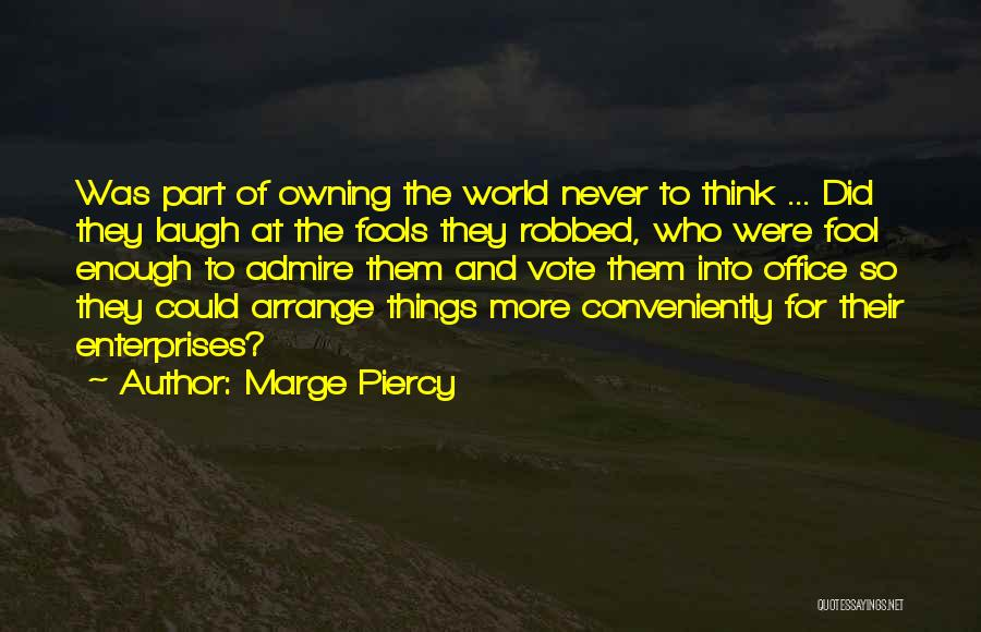 Marge Piercy Quotes 128372