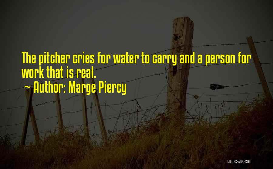 Marge Piercy Quotes 132700