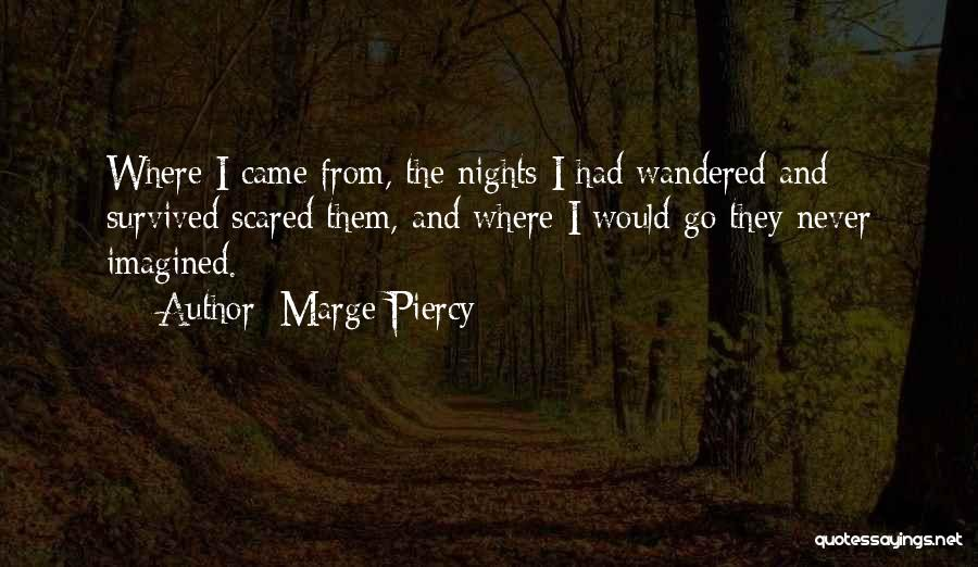 Marge Piercy Quotes 1411915