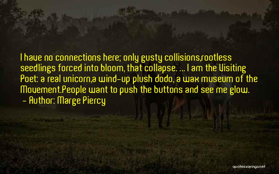 Marge Piercy Quotes 1422070
