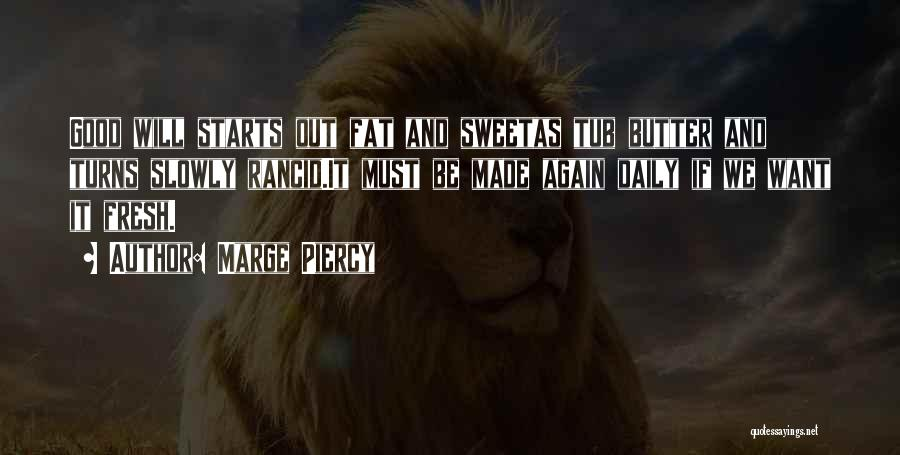 Marge Piercy Quotes 1447771