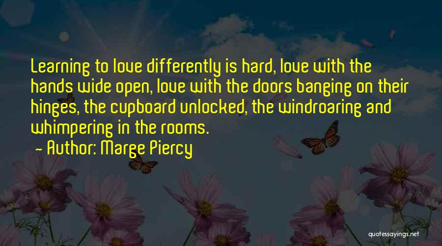 Marge Piercy Quotes 1598462