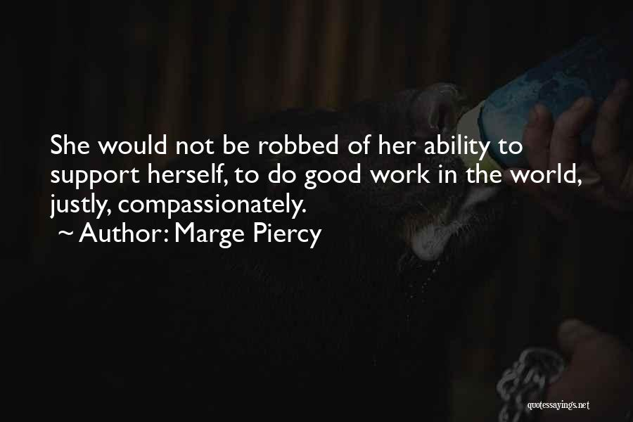 Marge Piercy Quotes 1613553