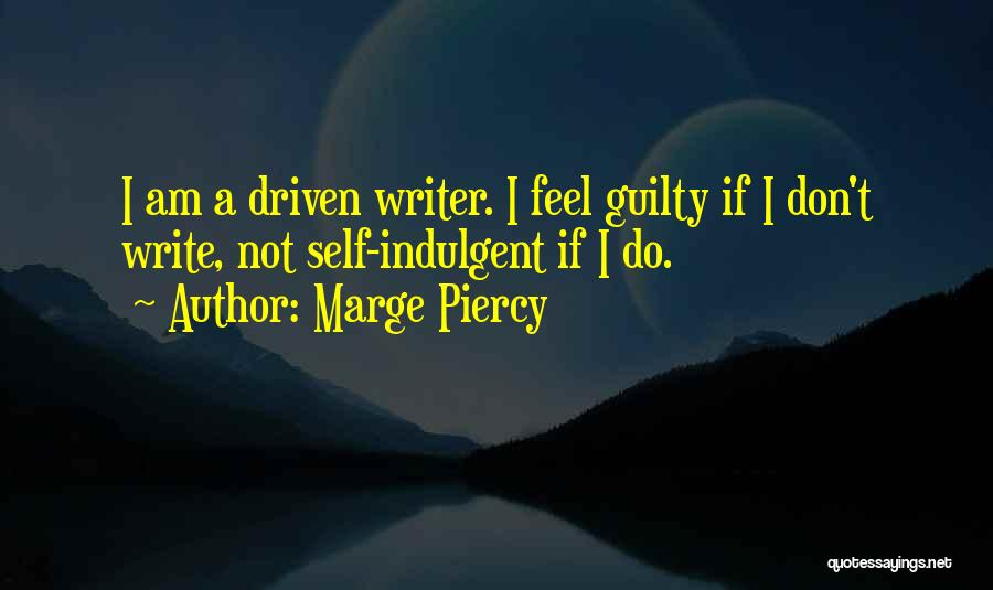 Marge Piercy Quotes 1627020