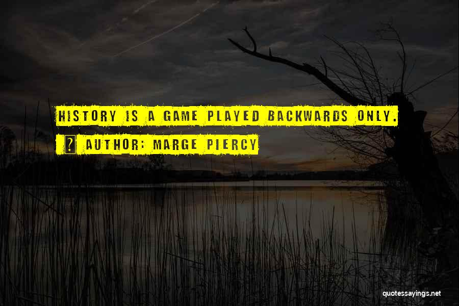 Marge Piercy Quotes 1639108