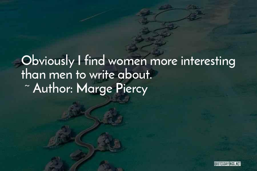 Marge Piercy Quotes 1747479