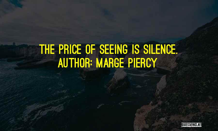 Marge Piercy Quotes 1860226