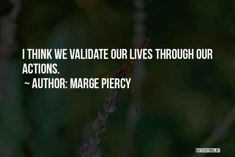 Marge Piercy Quotes 1886357