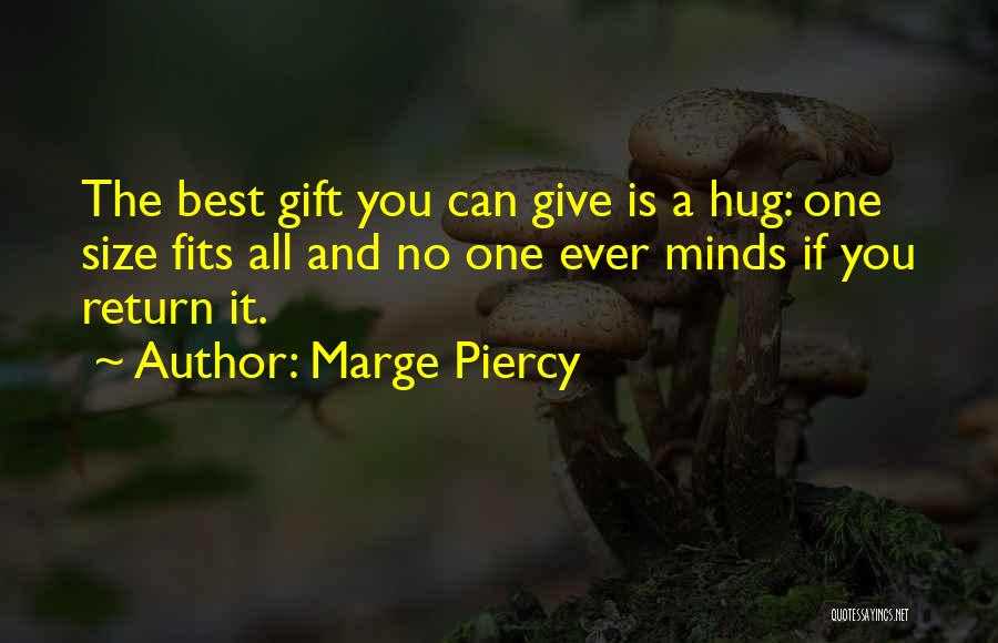 Marge Piercy Quotes 1915870