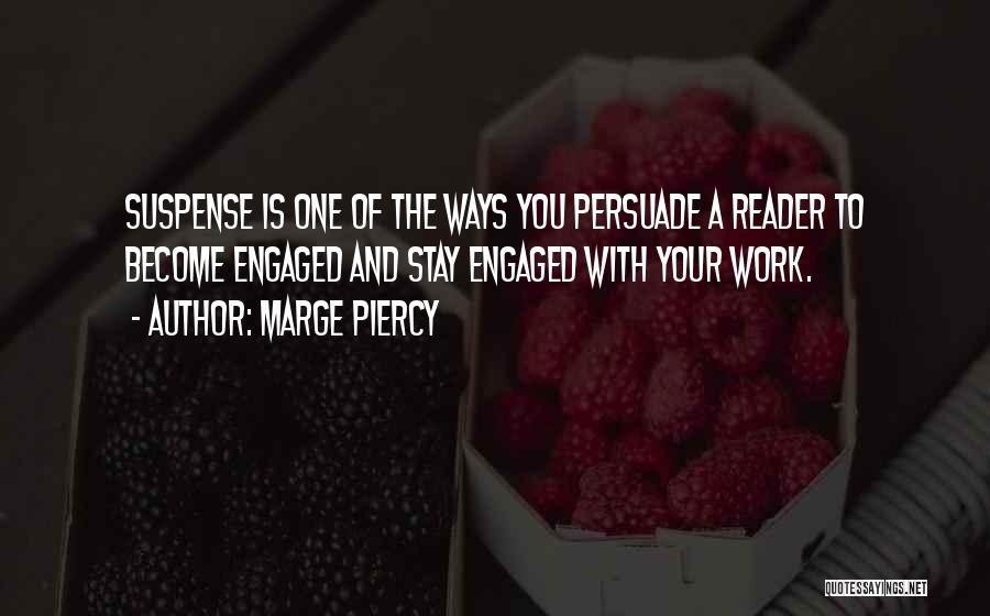 Marge Piercy Quotes 2012389