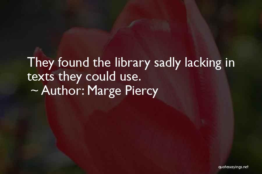 Marge Piercy Quotes 2083717