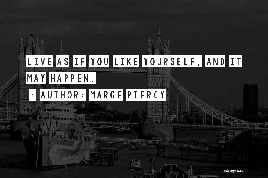 Marge Piercy Quotes 213427