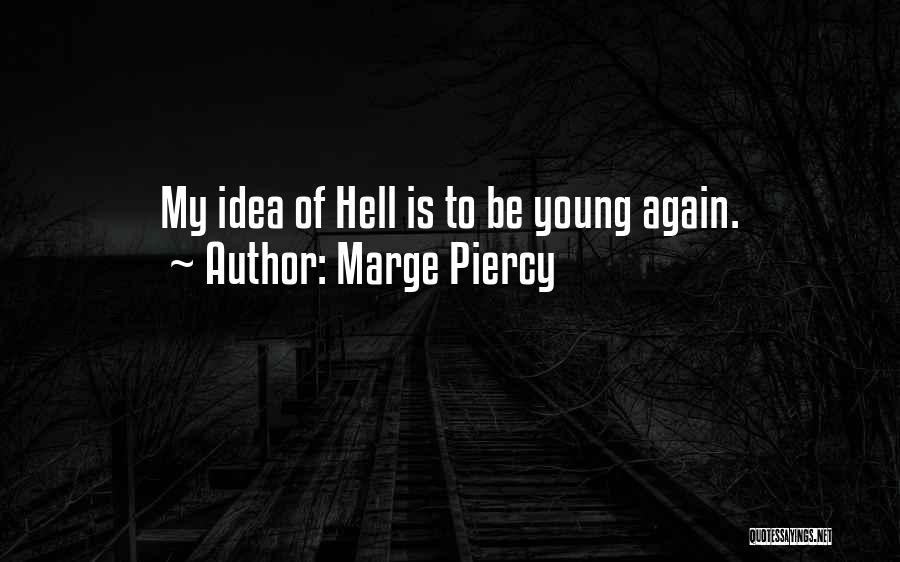 Marge Piercy Quotes 2188281