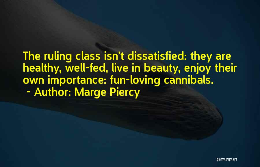 Marge Piercy Quotes 292430
